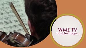 WMZ TV - Musikfesttage