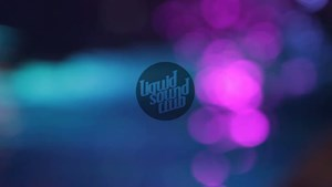 Liquid Sound Club - Trailer