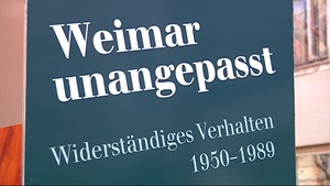 Weimar unangepasst. Widerständiges Verhalten 1950-1989