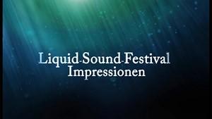 Impressionen Liquid Sound Festival