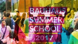 Bauhaus Summer School 2017