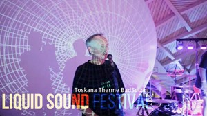 Liquid Sound Festival 2017 Toskana Therme Bad Sulza