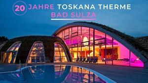 20 Jahre Toskana Therme Bad Sulza