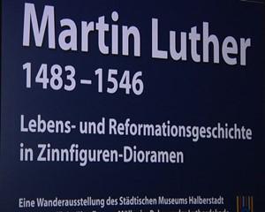 Martin Luther 1483 - 1546  Ausstellung in Weimar