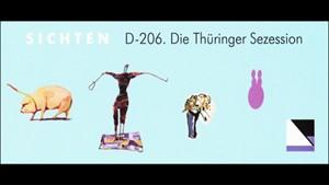 D 206. Die Thüringer Sezession