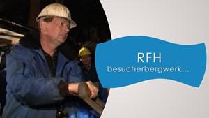 RFH - Besucherbergwerk