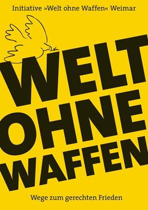 WELT OHNE WAFFEN - Vortrag von Reiner Braun