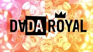 Die VIII. DADADEMNTA - DADA ROYAL - Folge 22