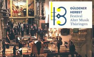 GÜLDENER HERBST  -  Festival Alter Musik Thüringen